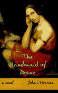 The Handmaid of Desire