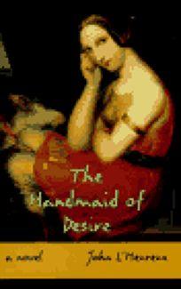 The Handmaid of Desire