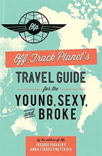 Off Track Planets Travel Guide for the Young