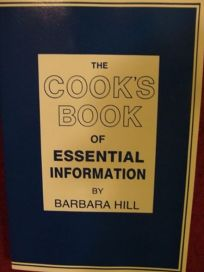 The Cooks Book of Essential Information: A Kitchen Handbook