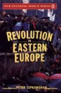 Revolution in Eastern Europe: Understanding the Collapse of Communism in Poland