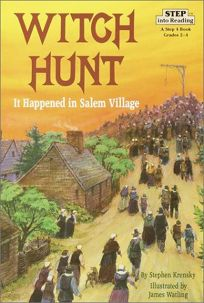 Witch Hunt: It Happened in Salem Village