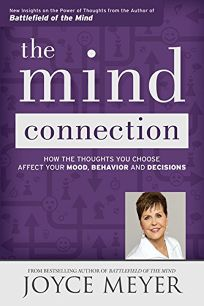 The Mind Connection: How the Thoughts You Choose Affect Your Mood