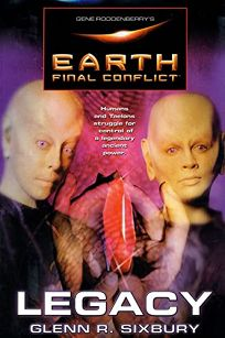 Earth Final Conflict: Legacy
