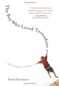 The Boy Who Loved Tornadoes: A Mother's Story