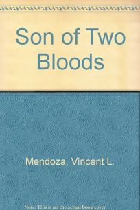 Son of Two Bloods