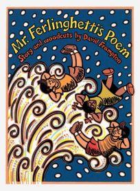 Mr. Ferlinghettis Poem