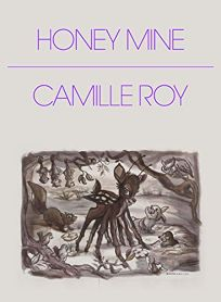 Honey Mine: Collected Stories
