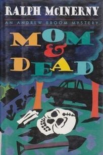 Mom and Dead: An Andrew Broom Mystery