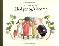HEDGEHOGS SECRET
