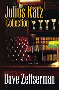 Mystery/Thriller Book Review: The Julius Katz Collection by Dave Zeltserman. CreateSpace, $15 trade paper (350p) ISBN 978-1-5027-0673-7