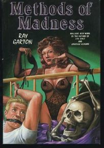 Methods of Madness: A Collection