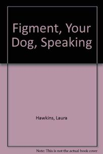Figment Yr Dog Speaking CL