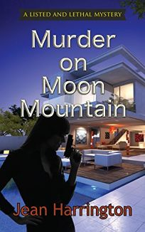 Murder on Moon Mountain: A Listed and Lethal Mystery
