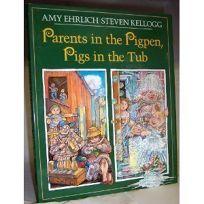 Parents in the Pigpen