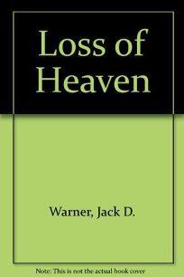 The Loss of Heaven
