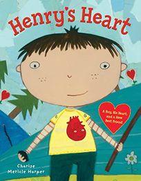 Henry's Heart: A Boy