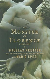 The Monster of Florence: A True Story