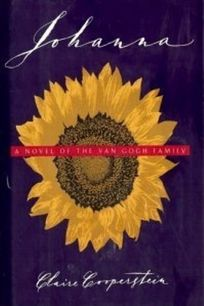 Johanna: A Novel of the Van Gogh Family