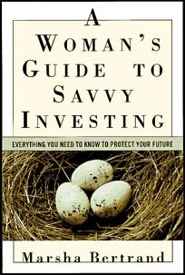 A Womans Guide to Savvy Investing