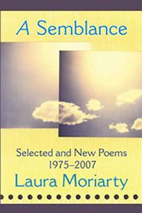 A Semblance: Selected and New Poems: 1975–2007