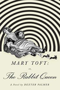 Mary Toft; or