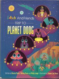 Trip to Planet Doog