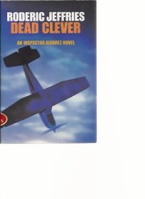 Dead Clever: An Inspector Alvarez Novel