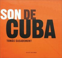 Son de Cuba [With CD] = Cubas Sound of the Son
