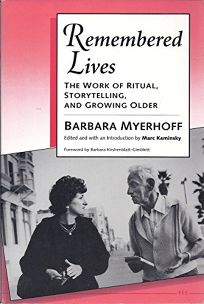 Remembered Lives: The Work of Ritual