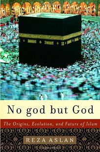 NO GOD BUT GOD: The Origins