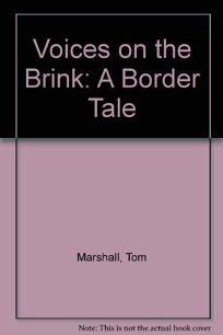 Voices on the Brink: A Border Tale