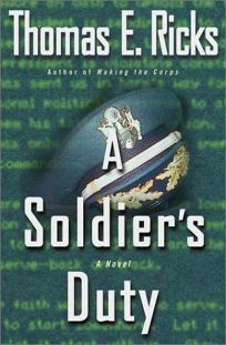 A SOLDIERS DUTY
