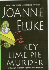 Key Lime Pie Murder: A Hannah Swensen Mystery with Recipes