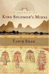 IN SEARCH OF KING SOLOMONS MINES