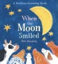 When the Moon Smiled: A Bedtime Counting Book