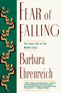 Fear of Falling: The Inner Life of the Middle Class