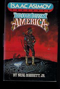 Through Darkest America: Through Darkest America