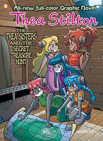 Thea Stilton Graphic Novels #8:  the Thea Sisters and the Big Storm