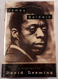 James Baldwin: A Biography