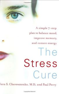 The Stress Cure: A Simple 7-Step Plan to Balance Mood
