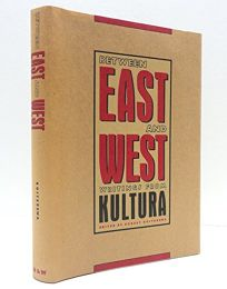 Between East and West: Writings from Kultura