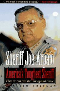 Americas Toughest Sheriff: How We Can Win the War Against Crime