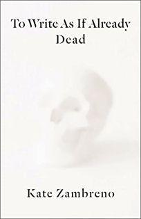 To Write as If Already Dead