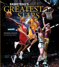 Basketballs Greatest Stars