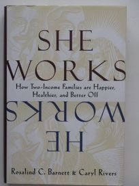 She Works/He Works: How Two-Income Families Are Happier