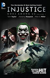 Injustice: Gods Among Us Volume 1