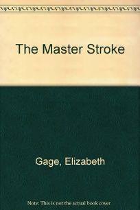 The Master Stroke: The Master Stroke