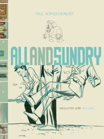 All and Sundry: Uncollected Work 2004–2009