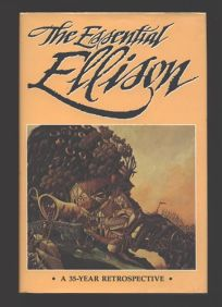 The Essential Ellison: A 35-Year Retrospective